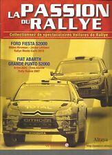 LA PASSION DU RALLYE - FORD FIESTA S2000 / FIAT ABARTH / GRANDE PUNTO S2000