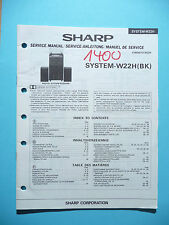 Service Manual pour Sharp Système W22 ,ORIGINAL