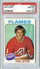 1975 TOPPS PHIL MYRE #308 FLAMES PSA 10 GEM MINT LOW POP ONE OF NINE
