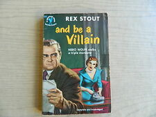 And Be A Villian by Rex Stout, Bantam # 824, First Printing 1950
