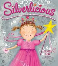 Silverlicious by Victoria Kann (2011, Hardcover)