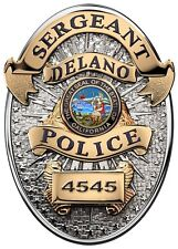 Delano CA. Police Department (SERGEANT) Badge Cut Out all Metal Sign with info