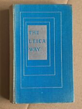 The Leica Way, Hardback Book ,3rd Edition 1955