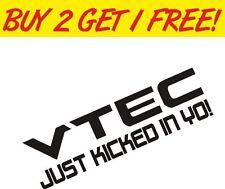 VTEC JUST KICKED IN YO FUNNY JDM JAP DRIFT CAR STICKER DECAL HONDA CIVIC YO B16
