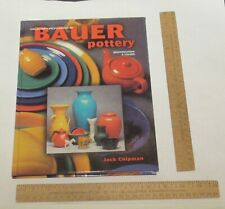 Collector's Encyclopedia of BAUER pottery - Jack Chipman - illustrated BOOK