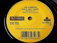 """THE ZOMBIES - SHE'S NOT THERE / TELL HER NO  7"""" OLD GOLD VINYL"""