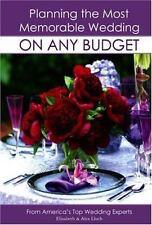 Planning the Most Memorable Wedding On Any Budget Elizabeth Lluch, Alex Lluch P