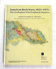 Jamaican Rock Stars 1823-1971 The Geologists Who Explored Jamaica Donovan HC