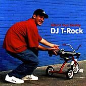 DJ T ROCK - Who's Your Daddy - CD