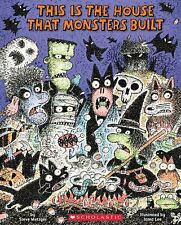 This Is the House That Monsters Built by Steve Metzger (2016, Hardcover)