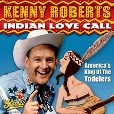 Kenny Roberts - Indian Love Call [New CD]