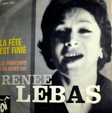 """RENEE LEBAS 1964 ITALY 7"""" LA FETE EST FINI - LES PRIMTEMPS D' AUJOURD'HUI"""