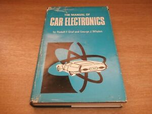 Book. The Manual of Car Electronics. Graf & Whalen. 1972 HB