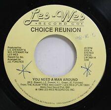 Hear! Modern Soul Boogie 45 Choice Reunion - You Need A Man Around / Free & Easy