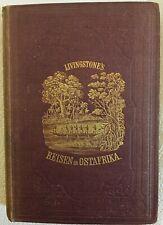 Barth, David Livingstone´s Reisen in Ostafrika, Otto Spamer 1882,