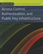 Access Control, Authentication, and Public Key Infrastructure [Information Syste