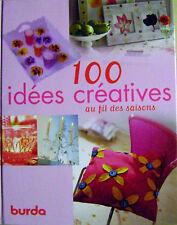 100 idées créatives pour la maison broderie peinture mosaique couture /H14