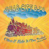 Quad city Dj's - C'mon n'ride it (the train) - CD Album