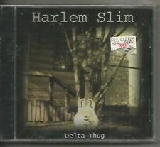 HARLEM SLIM - DELTA THUG!!  NEW!!!!
