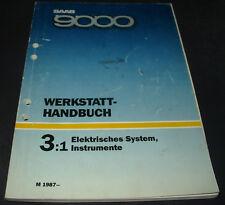 Werkstatthandbuch Elektrik Saab 9000 Elektrisches System Instrumente ab 1987!