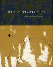 BASIC STATISTICS FOR THE BEHAVIORAL SCIENCES 4E