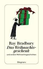 Das Weihnachtsgeschenk von Ray Bradbury (2016, Taschenbuch)