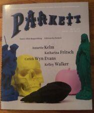Parkett No. 87 : Cerith Wyn Evans, Katarina Fritsch, Annette Kelm, Kelly Walker)