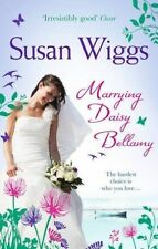 Marrying Daisy Bellamy (The Lakeshore Chronicles), Wiggs, Susan,  Book