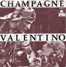7inch CHAMPAGNE valentino HOLLAND EX 1977 (S0684)