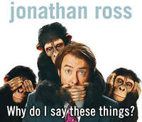 Why Do I Say These Things? by Jonathan Ross (CD-Audio, 2008)