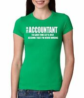 Accountant T-shirt Women Tee Shirt CPA Ladies T-shirt Funny Gift T-shirt