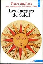 LES ENERGIES DU SOLEIL - Pierre Audibert 1978