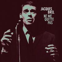 JACQUES BREL - NE ME QUITTE PAS   CD NEW