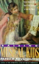 Raising Musical Kids: Great Ideas to Help Your Child Develop a Love for Music