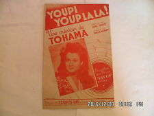 PARTITION YOUPI YOUP LA LA PAR TOHAMA PAROLES NOEL BARCY MUSIQUE P.MURAY   H57