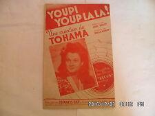 PARTITION YOUPI YOUP LA LA PAR TOHAMA PAROLES NOEL BARCY MUSIQUE P.MURAY   H57