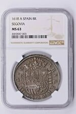 1618 A Spain 8 Reales NGC MS 63, SEGOVIA Witter Coin