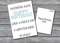 Personalised Funny Rude Half  Dad Mum Uncle Auntie Friend Sister Birthday Card