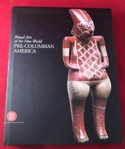 Octavio PAZ / Ritual Arts of the New World Pre-Columbian America 1st ed 2000