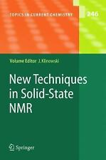 Topics in Current Chemistry: New Techniques in Solid-State NMR 246 (2004,...