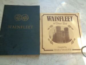 TWO VINTAGE BOOKLETS OF HISTORY OF WAINFLEET LINCOLNSHIRE FROM 1980S SEE PHOTOS