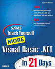NEW Sams Teach Yourself More Visual Basic .NET in 21 Days by Lowell Mauer