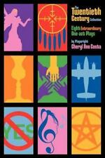 THE TWENTIETH CENTURY COLLECTION: Eight Extraordinary One-Act Plays By Playwrigh