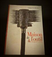 Catalogue des collections 'Maison de l'outil et de la pensée ouvrière'