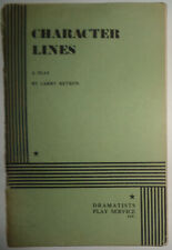 Character lines : a play, by Larry Ketron. 1980