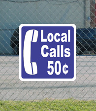 Local Calls 50 Cents Metal Sign for pay phone booth
