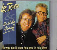 Lee Towers&Bart De Graaf-Ik Wou Dat Ik Voor Een Keer In Mn Leven cd single