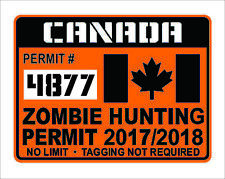 Canada Zombie Hunting Permit Decal Canadian Sticker Apocalypse Waterproof