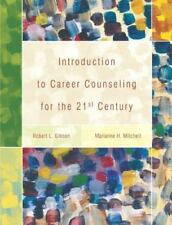 An Introduction to Career Counseling for the 21st Century by Marianne H. Mitche…