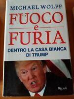Fuoco e furia: Dentro la Casa Bianca di Trump - Michael Wolff, ottime condizioni